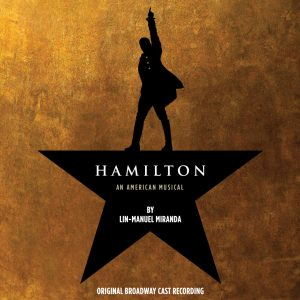 Hamilton - Original Broadway Cast Recording
